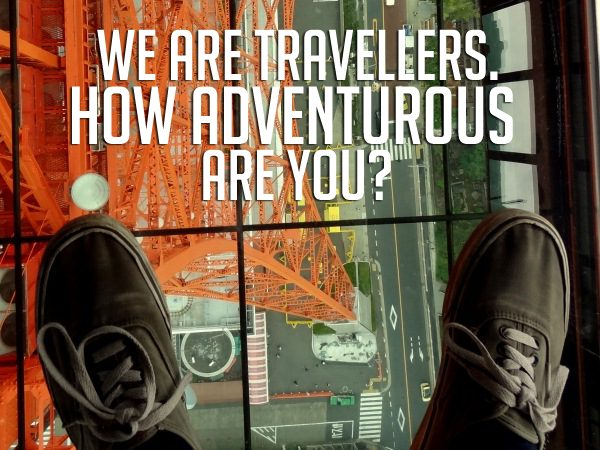 Reis quote We Are Travellers how adventurous are you