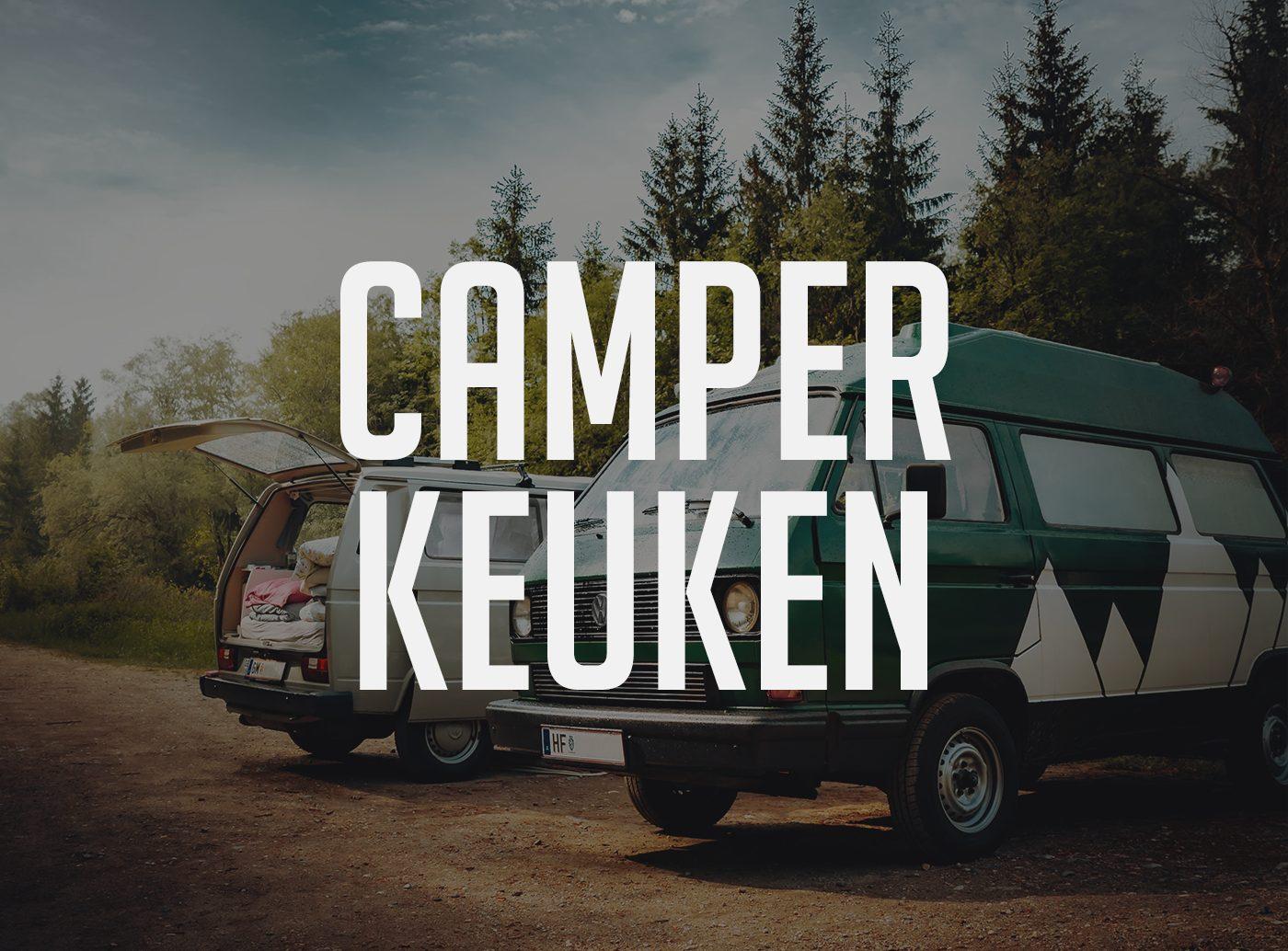 Camper bouwen keuken vanlife