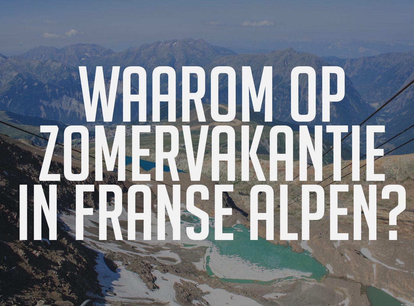 Franse Alpen zomervakantie