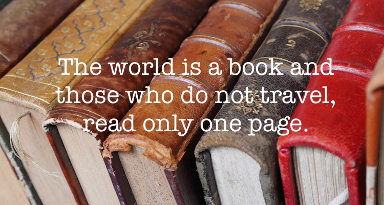 Reisquote The world is a book and those who do not travel, read only one page