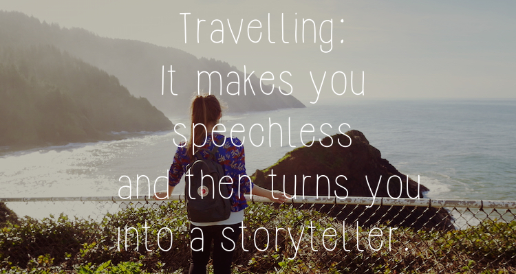 Reisquote Travelling it makes you speechless and then turns you into a storyteller