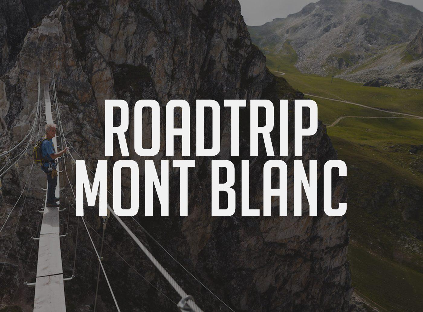 roadtrip mont blanc