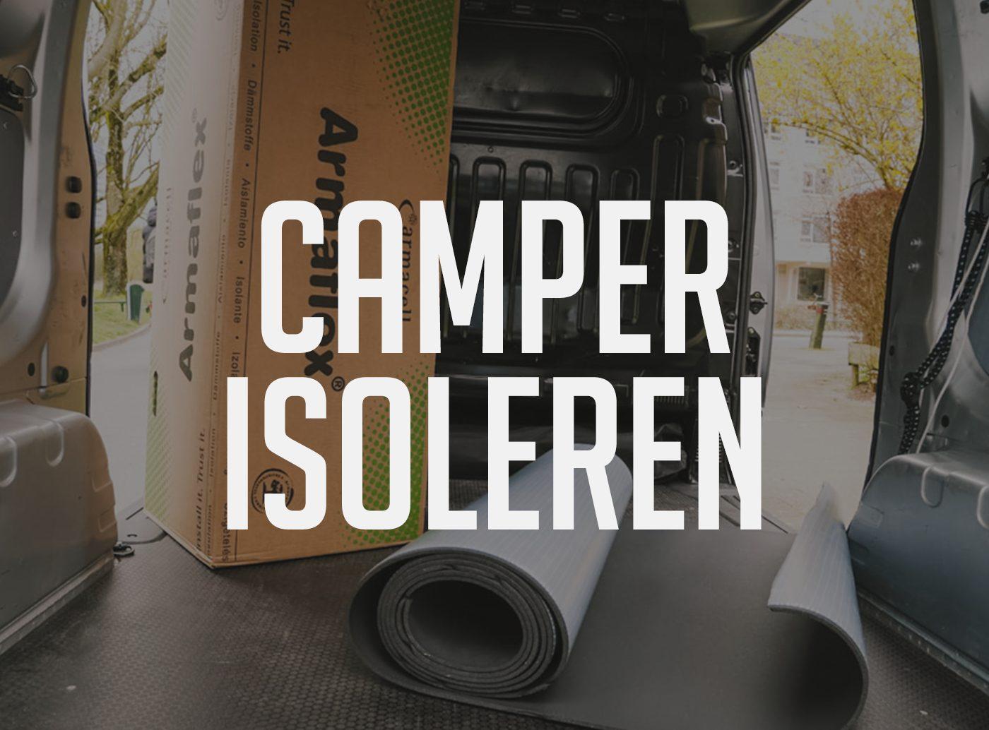 vanlife Camper isoleren